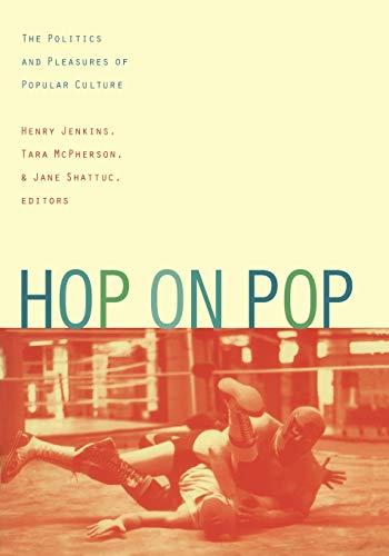 9780822327370: Hop on Pop-PB: The Politics and Pleasures of Popular Culture