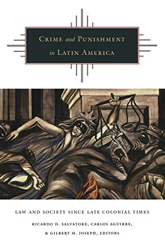 9780822327448: Crime and Punishment in Latin America: Law and Society Since Late Colonial Times