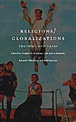 9780822327851: Religions/Globalizations: Theories and Cases
