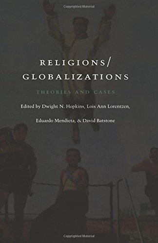 9780822327950: Religions/Globalizations: Theories and Cases