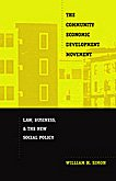 9780822328049: The Community Economic Development Movement: Law, Business, and the New Social Policy