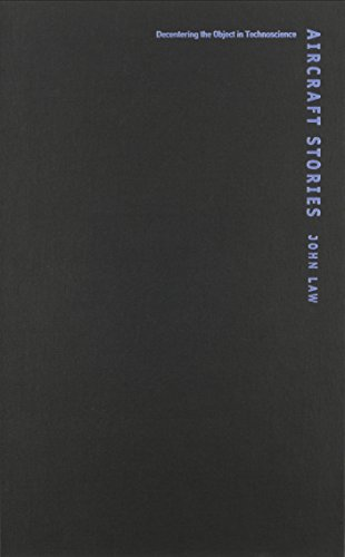 9780822328124: Aircraft Stories: Decentering the Object in Technoscience (Science and Cultural Theory)