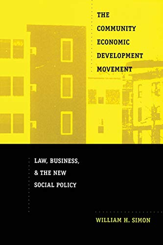 9780822328155: The Community Economic Development Movement: Law, Business, and the New Social Policy