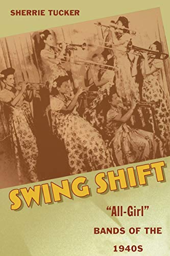 9780822328179: Swing Shift: