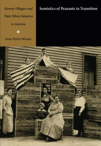 9780822328414: Semiotics of Peasants in Transition: Slovene Villagers and Their Ethnic Relatives in America (Sound and Meaning: The Roman Jakobson Series in Linguistics and Poetics)