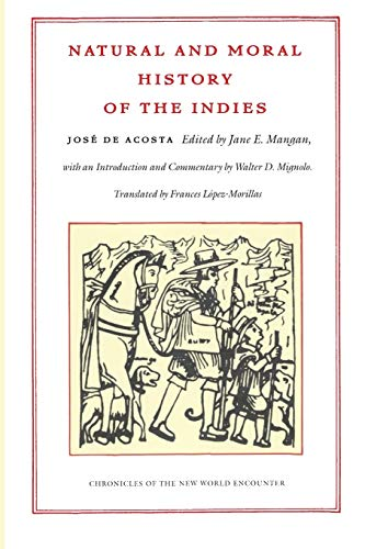 9780822328452: Natural and Moral History of the Indies (Chronicles of the New World Encounter)