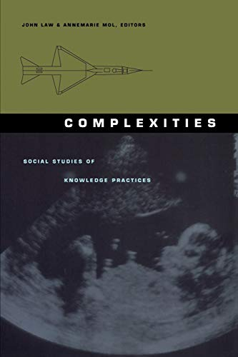 9780822328469: Complexities-PB: Social Studies of Knowledge Practices (Science & Cultural Theory)