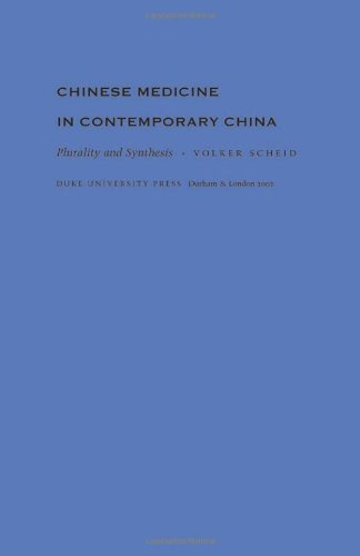 9780822328575: Chinese Medicine in Contemporary China: Plurality and Synthesis