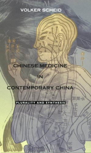 9780822328728: Chinese Medicine in Contemporary China: Plurality and Synthesis