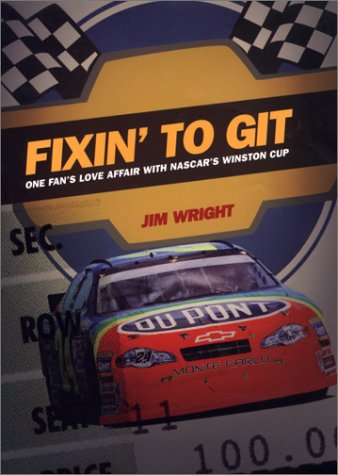 Fixin to Git: One Fanr's Love Affair: Wright, Jim