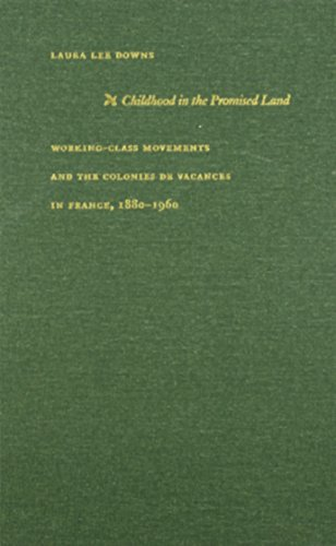 9780822329282: Childhood in the Promised Land: Working-Class Movements and the Colonies de Vacances in France, 1880–1960 (Philosophy & Postcoloniality)