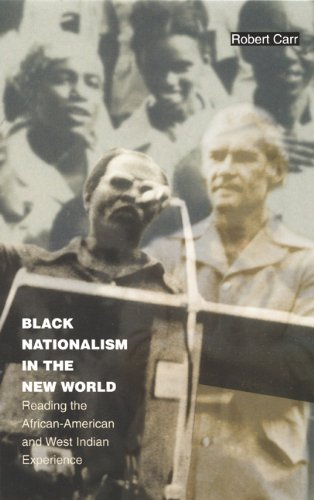 9780822329732: Black Nationalism in the New World: Reading the African-American and West Indian Experience (Latin America Otherwise)