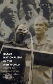9780822329824: Black Nationalism in the New World: Reading the African-American and West Indian Experience (Latin America Otherwise)