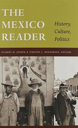 9780822330066: The Mexico Reader: History, Culture, Politics (The Latin America Readers)