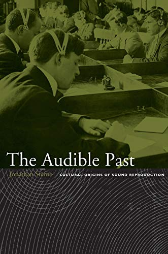 9780822330134: The Audible Past-PB: Cultural Origins of Sound Reproduction