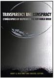 9780822330363: Transparency and Conspiracy: Ethnographies of Suspicion in the New World Order