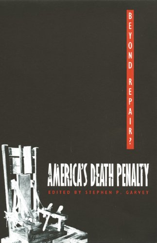9780822330431: Beyond Repair?: America's Death Penalty (Constitutional Conflicts)