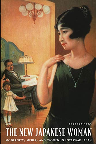 9780822330448: The New Japanese Woman: Modernity, Media, and Women in Interwar Japan