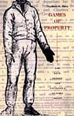 9780822331032: Games of Property: Law, Race, Gender, and Faulkner's Go Down, Moses