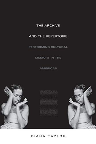 9780822331230: The Archive and the Repertoire: Performing Cultural Memory in the Americas
