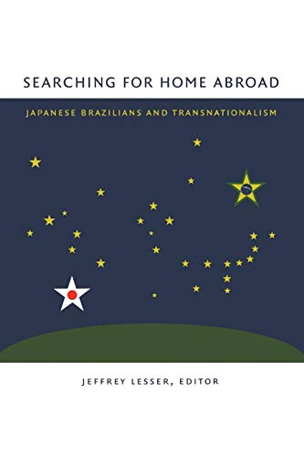 9780822331483: Searching for Home Abroad: Japanese Brazilians and Transnationalism