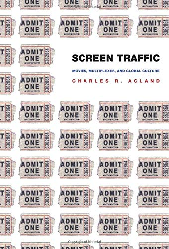 9780822331636: Screen Traffic: Movies, Multiplexes, and Global Culture