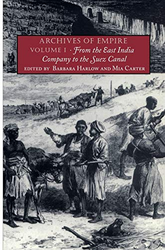 9780822331643: Archives of Empire: Volume I. From The East India Company to the Suez Canal