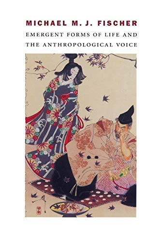 9780822332381: Emergent Forms of Life and the Anthropological Voice