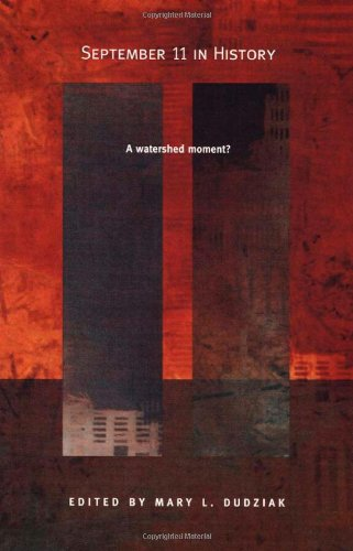 9780822332428: September 11 in History: A Watershed Moment? (American Encounters/Global Interactions)