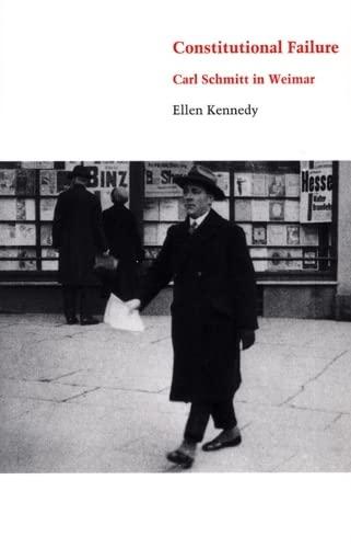 9780822332435: Constitutional Failure: Carl Schmitt in Weimar