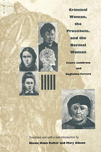 9780822332466: Criminal Woman, the Prostitute, and the Normal Woman