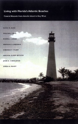 Living with Florida's Atlantic Beaches: Coastal Hazards: Pilkey Jr., Orrin