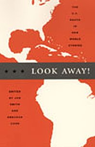 Look Away!: The U.S. South in New World Studies (New Americanists): Duke University Press Books