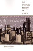 9780822333104: The Effortless Economy of Science? (Science & Cultural Theory)