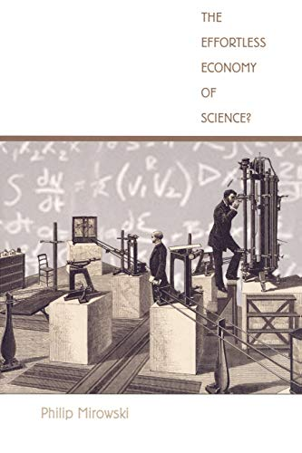 9780822333227: The Effortless Economy of Science? (Science & Cultural Theory)