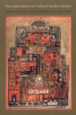 9780822333289: The Latin American Cultural Studies Reader (Latin America Otherwise)