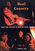 9780822333364: Real Country: Music and Language in Working-Class Culture