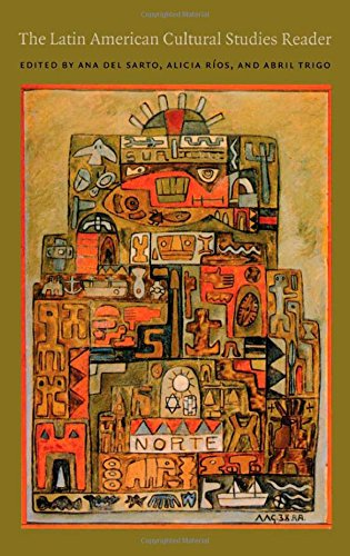 9780822333401: The Latin American Cultural Studies Reader (Latin America Otherwise)