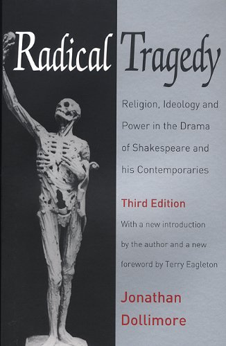 Radical Tragedy: Religion, Ideology and Power in: Jonathan Dollimore, Glnys