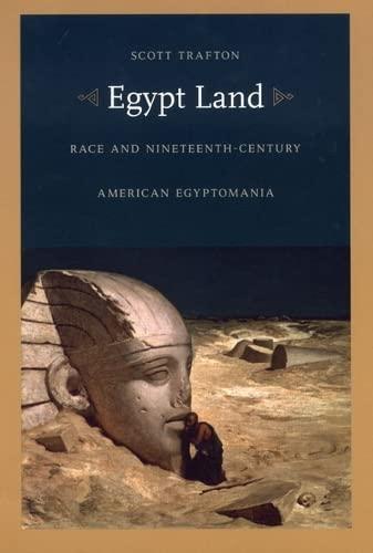 9780822333753: Egypt Land: Race and Nineteenth-Century American Egyptomania (New Americanists)