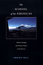 9780822333821: The School of the Americas: Military Training and Political Violence in the Americas