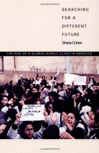 9780822333876: Searching for a Different Future: The Rise of a Global Middle Class in Morocco