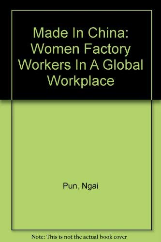 9780822334521: Made in China: Women Factory Workers in a Global Workplace