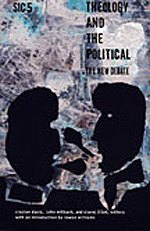 9780822334606: Theology and the Political: The New Debate, sic v ([sic] Series)