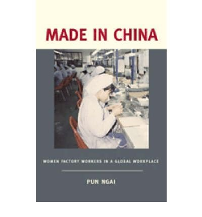 9780822334644: Made in China: Women Factory Workers in a Global Workplace