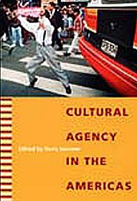 9780822334873: Cultural Agency in the Americas