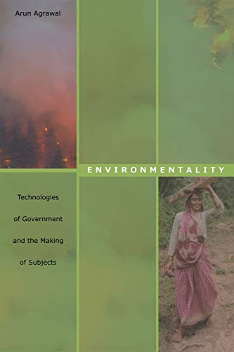9780822334927: Environmentality: Technologies of Government and the Making of Subjects (New Ecologies for the Twenty-First Century)
