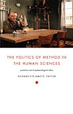 9780822335061: The Politics of Method in the Human Sciences: Positivism and Its Epistemological Others (Politics, History, and Culture)