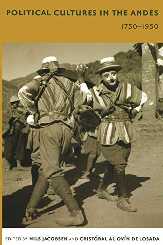 9780822335153: Political Cultures in the Andes, 1750-1950 (Latin America Otherwise)
