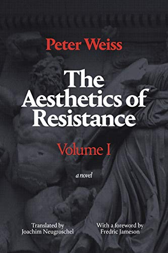 9780822335344: The Aesthetics of Resistance, Volume 1: A Novel